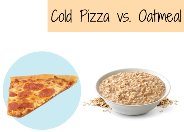 Pizza-vs.-Oatmeal